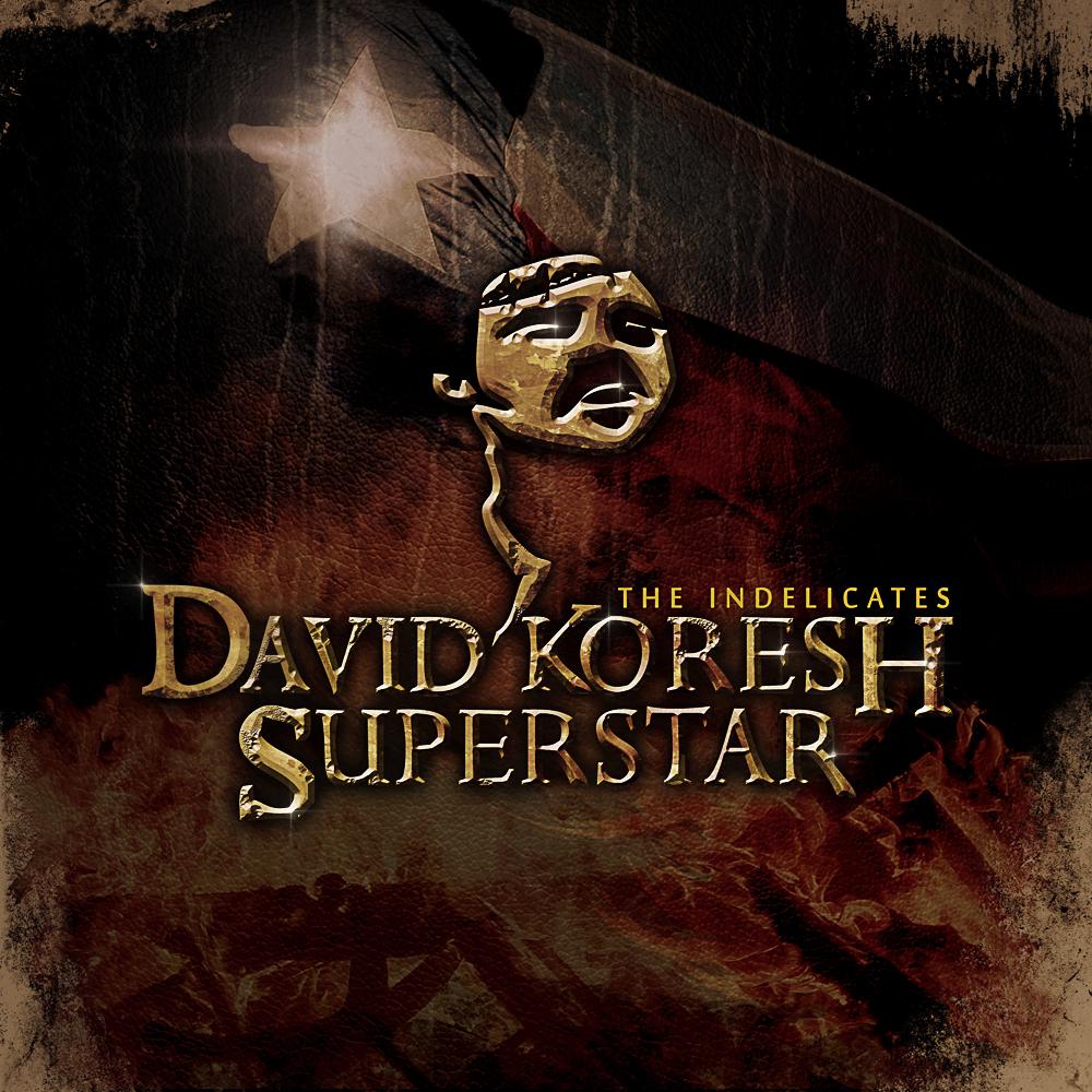 David Koresh Superstar